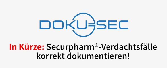 Doku-Sec: Securpharm®-Verdachtsfälle korrekt dokumentieren!